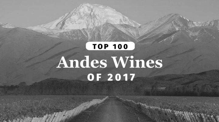 The Top 100 Wines Of The Andes 2017 Jamessuckling Com